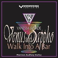 Venus & Sappho Walk into a Bar Audiobook by Vanessa de Sade Narrated by Erin Bateman