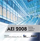 Aei 2008 : Building Integration Solutions, Multiple Authors, 078441002X