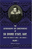 The Autobiography and Correspondence of Sir Simonds d'Ewes, Bart. , During the Reigns of James I. and Charles I, D'Ewes, Simonds, 140218963X