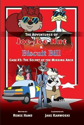 The Adventures of Joe Joe Nut and Biscuit Bill