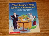Hungry Thing Goes to a Restaurant, Jan Slepian, 0590455257