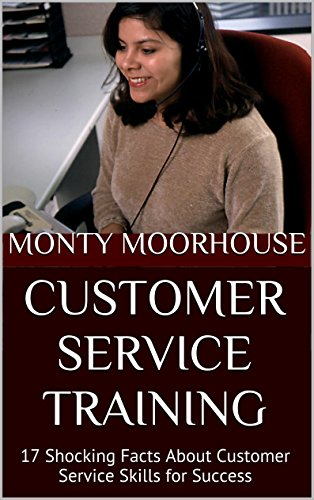 (Customer Service Training: 17 Shocking Facts About Customer Service Skills for Success)