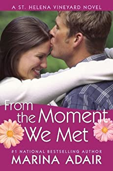 From the Moment We Met (A St. Helena Vineyard Novel) by [Adair, Marina]