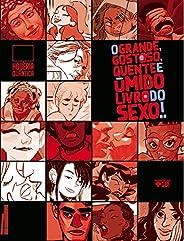 O grande, gostoso, quente e úmido livro do sexo