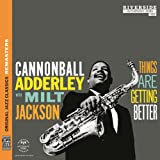Things Are Getting Better [feat. Milt Jackson]