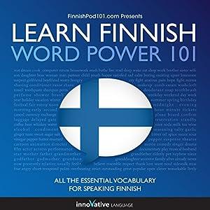 Learn Finnish - Word Power 101 Speech