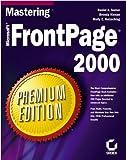 Mastering Microsoft Frontpage 2000, Daniel A. Tauber and Brenda Kienan, 0782124569