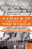 img - for A Crack in the Edge of the World: America and the Great California Earthquake of 1906 by Winchester, Simon (2006) Paperback book / textbook / text book