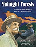 img - for Midnight Forests: A Story of Gifford Pinchot and Our National Forests book / textbook / text book