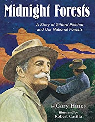 Midnight Forests: A Story of Gifford Pinchot and Our National Forests