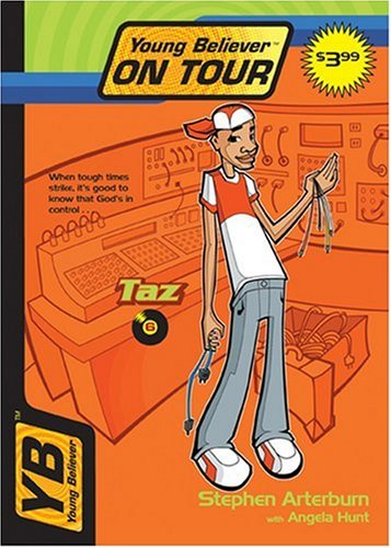 Taz: Taz (Young Believer on Tour) - Book #6 of the Young Believers