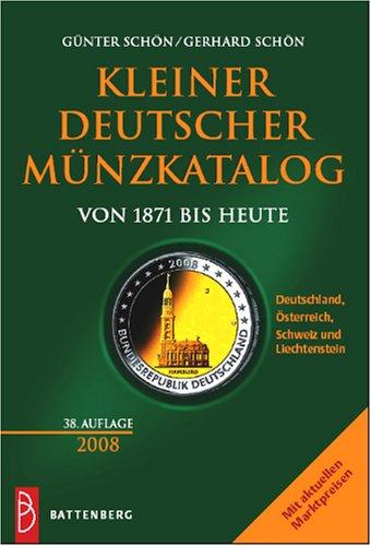 Kleiner deutscher Münzkatalog von 1871 bis heute (2008)