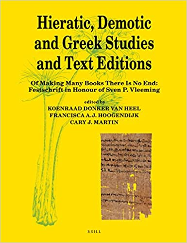 Hieratic, Demotic and Greek Studies and Text Editions (Papyrologica