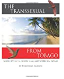 The Transexual from Tobago, Dominique Jackson, 1497512271