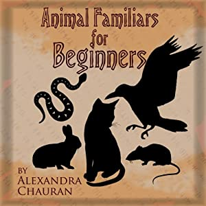 Animal Familiars for Beginners Audiobook