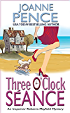 Three O'Clock Séance: An Inspector Rebecca Mayfield Mystery (The Rebecca Mayfield Mysteries Book 3)