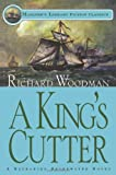 A King's Cutter, Richard Woodman, 1574091247