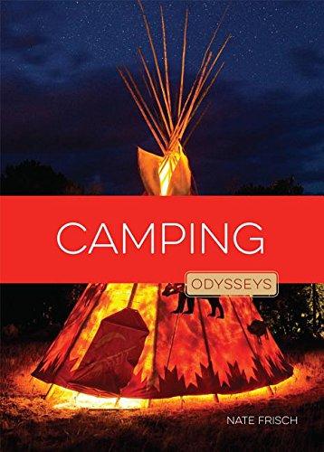 Camping (Odysseys in Outdoor Adventures)