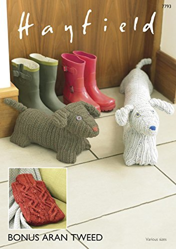 Sirdar/Hayfield Bonus Aran Tweed 400g Knitting Pattern - 7793 Hot Water Cover, Doggy Door Stop & Draught Excluder by Sirdar by Sirdar