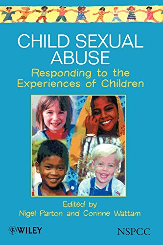 Child Sexual Abuse: Responding to the Experiences of Children (Wiley Child Protection & Policy Series) (Protection Child Wiley)