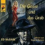 Die Gosse und das Grab | Ed McBain