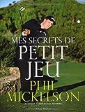 Mes Secrets de Petit Jeu (Sports Et Loisirs) (English and French Edition)