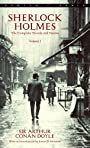 Sherlock Holmes: The Complete Novels and Stories Volume I (Sherlock Holmes The Complete Novels and Stories Book 1)