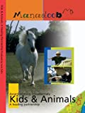 Kids & Animals: A Healing Partnership