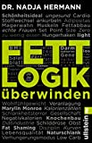 Fettlogik überwinden (print edition)