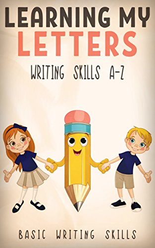 LEARNING MY LETTERS: Children's Picture Book (Basic Writing Skills A-Z) Book 3 (Learning My...) (O Write My Name)