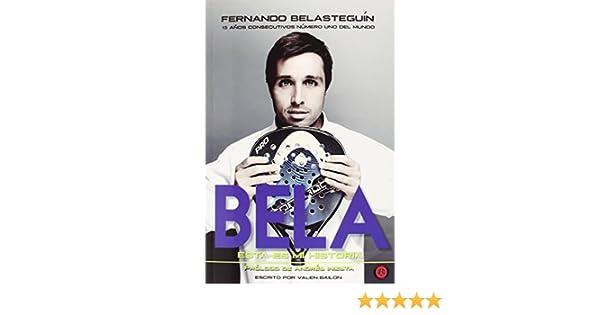 FERNANDO BELASTEGUIN MI HISTORIA VANIR: Valen Bailon Delgado: 9788494354724: Amazon.com: Books