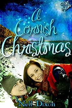 A Cornish Christmas: Book 3 (The New Bay Stories) by [Dixon, Nell]