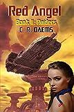 Red Angel: Book II: Raiders (Red Angel Series 2)