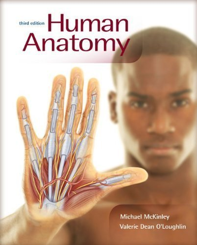 Human Anatomy with Connect Plus Access Card (Includes APR & PhILS Online) 3rd (third) Edition by McKinley, Michael, O'Loughlin, Valerie published by McGraw-Hill Science/Engineering/Math (2011)