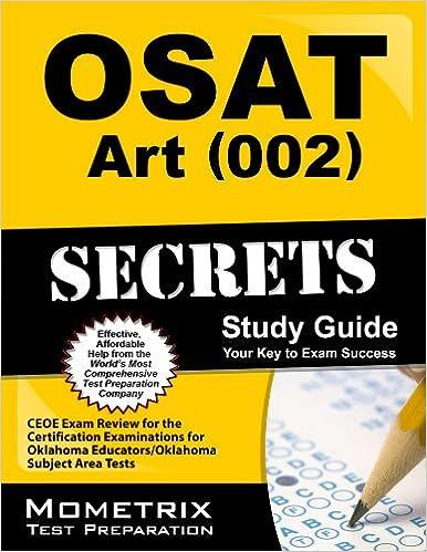 OSAT Art 002 Secrets: CEOE Exam Review for the Certification Examinations for Oklahoma Educators/Oklahoma Subject Area Tests