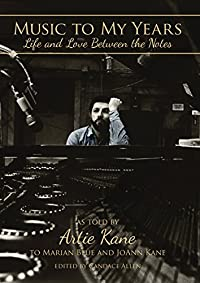 Music To My Years by Artie Kane ebook deal