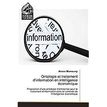Ontologie et traitement d'information en intelligence économique: Proposition d'une ontologie d'entreprise pour le traitement d'information dans le contexte de l'intelligence économique
