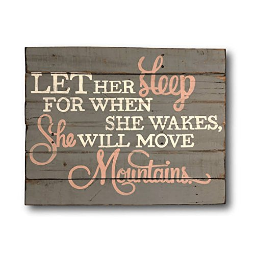 Let Her Sleep for When She Wakes She Will Move Mountains Wall Hanging- Nursery Decor- Baby Shower Gift- New Baby Gift 9x12 Wood Plaque