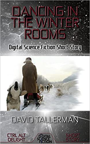 Download online Dancing in the Winter Rooms: Digital Science Fiction Short Story (Ctrl Alt Delight) PDF, azw (Kindle), ePub