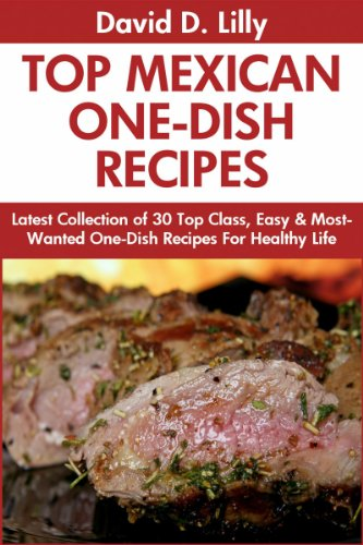 Mexican one dish recipes latest collection of 30 top class simple mexican one dish recipes latest collection of 30 top class simple easy forumfinder Gallery