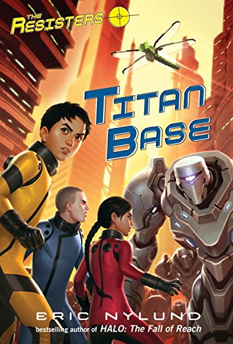 Download The Resisters #3: Titan Base PDF