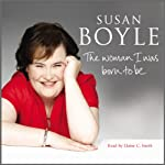 The Woman I Was Born to Be | Susan Boyle