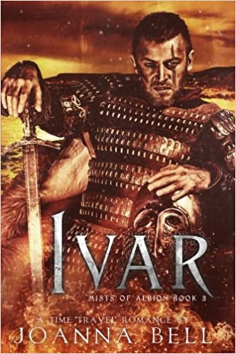 Amazon Fr Ivar A Time Travel Romance Joanna Bell Livres