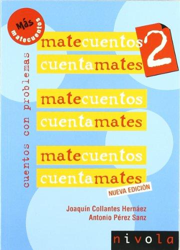 Descargar Libro Matecuentos 2 Cuentamates. Cuentos Con Problemas Joaquín Collantes Hernáez