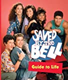 Saved by the Bell Guide to Life (Miniature Editions)