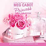 Princess on the Brink: The Princess Diaries Volume 8 | Meg Cabot