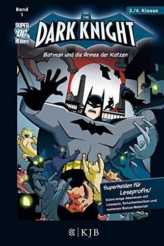 The Dark Knight: Batman und die Armee der Katzen: Fischer. Nur für Jungs