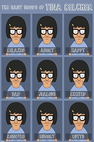 Amazon Com Bobs Burgers Moods Of Tina Animated Tv Show Poster Print 24x36 Furniture Decor