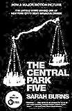 The Central Park Five, Sarah Burns, 0307387984