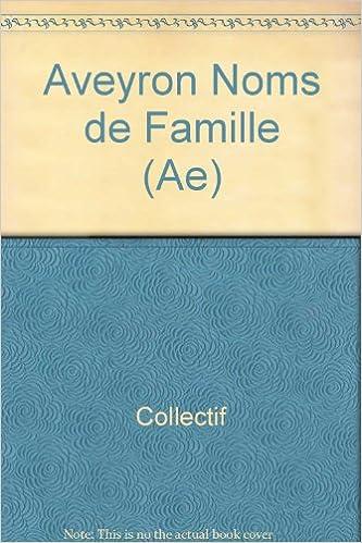 En ligne téléchargement gratuit Les noms de famille de l'Aveyron epub, pdf